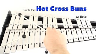Beginner Percussion- How to Play HOT CROSS BUNS on BELLS