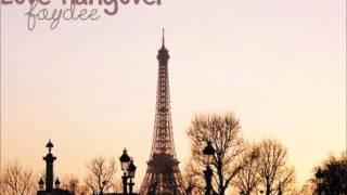 Faydee - Love Hangover  ♥