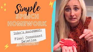 Simple Speech Homework : Final Consonant Deletion