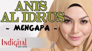 Anis Al Idrus - Mengapa (Official Lyrics Video)