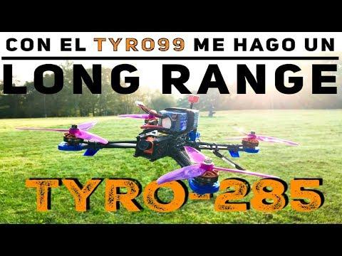 tyro285-cómo-convertir-un-drone-de-carreras-en-un-long-range-o-cómo-mejorar-el-tyro99
