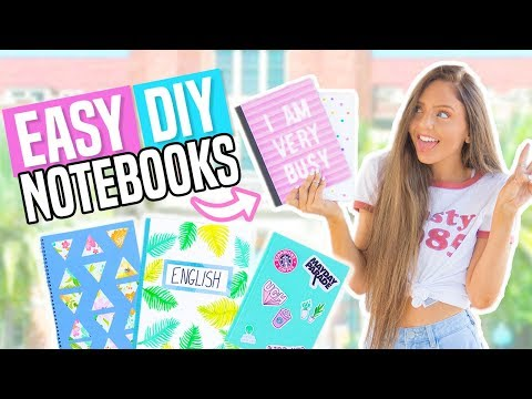 DIY Notebooks For Back To School! EASY DIY School Supplies 2017!