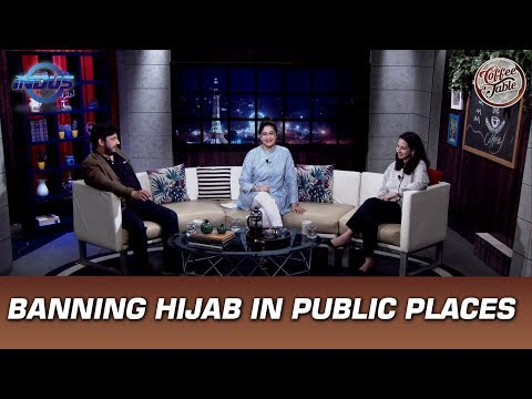 Banning Hijab in Public Places | Coffee Table | Indus News