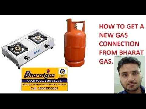 How to get a new gas connection from Bharat Gas in hindi