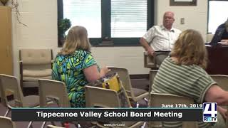 Tippecanoe Valley School Board Meeting - 6-17-19