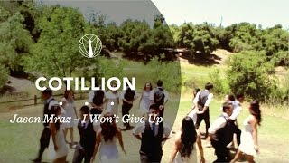 Cotillion | Jason Mraz - I Won't Give Up