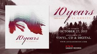 "10 Years - ""Burnout"" Trailer"