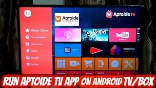 Install Aptoide TV App On Android TV / Box