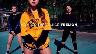 LADY LESHURR   JUICE | FEELION