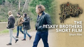 A Short Film About The Teskey Brothers