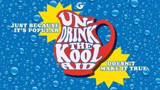 3/28/21 - Undrink the Kool Aid Week 6