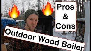 PROS & CONS of an Outdoor Wood Boiler! EP 110