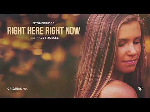 StoneBridge ft Haley Joelle – Right Here Right Now