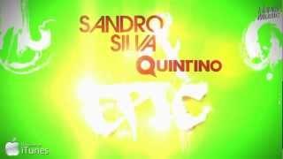 Sandro Silva & Quintino - Epic (Original Mix)
