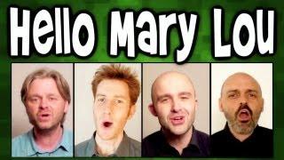 Hello Mary Lou - A Cappella Barbershop Quartet
