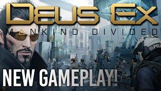 Deus Ex: Mankind Divided - NEW GAMEPLAY! (PC)