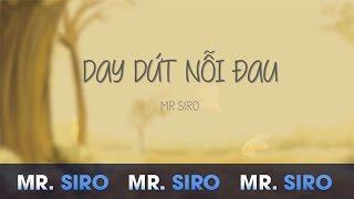 Hợp âm Day Dứt Nỗi Đau Mr. Siro
