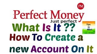 Perfect Money | What is it? | How to create a Perfect Money Account