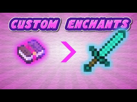 Custom Enchants in Minecraft 1.13+