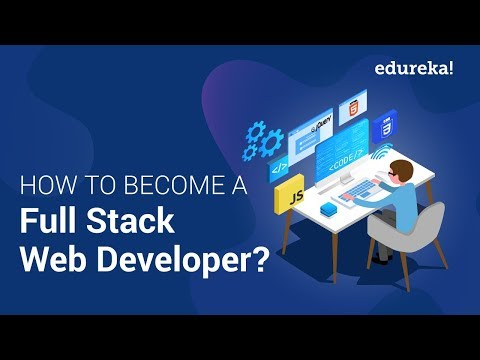 How to Become a Full Stack Web Developer   Full Stack Web Developer Course   Edureka
