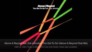 Above & Beyond feat. Zoë Johnston - You Got To Go (Above & Beyond Club Mix)