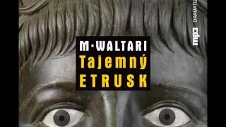 CD mp3 Mika Waltari - Tajemný Etrusk - ukázka