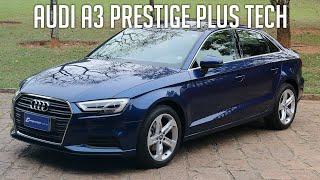 Avaliação: Audi A3 Prestige Plus Tech
