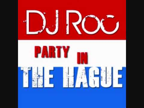 Party in The Hague performed by DJ Roc