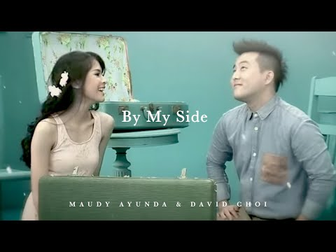 Maudy Ayunda Duet With David Choi - By My Side | Official Video Clip - Trinity Optima Production