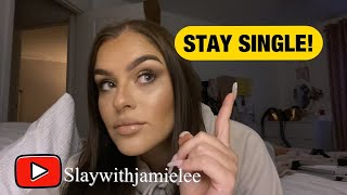 WHY YOU SHOULD STAY SINGLE AFTER A LONG TERM RELATIONSHIP | WHAT I THINK YOU SHOULD DO INSTEAD