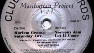 Manhattan Project Vol. 1   Saturday Luv