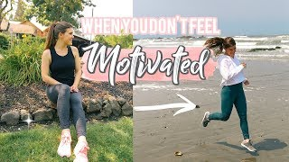 Get Motivated When You DON'T Want to Workout | My Tips + Fitness Advice