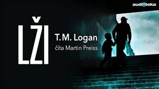 Lži | T. M. Logan | Audiotéka.sk