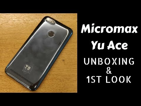 Micromax Yu Ace: Unboxing & First Look