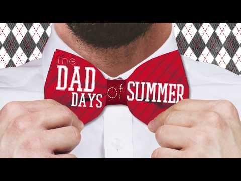 Dad Days of Summer