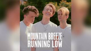 Mountain Breeze — Running Low [OFFICIAL AUDIO]
