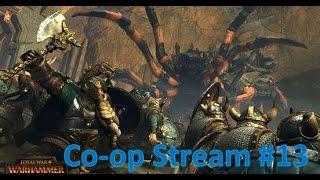 eXplorminate Plays Total War: Warhammer Co-op Part 13