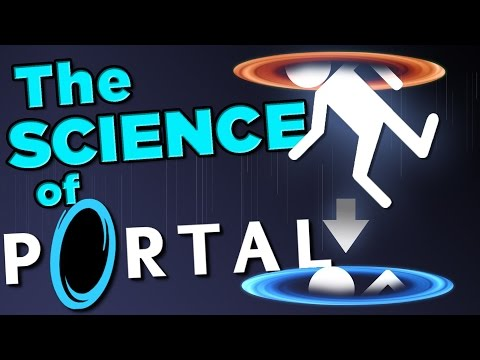 WARNING: Portals Kill | The SCIENCE!...of Portal