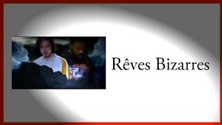 Orelsan Feat Damso   Rêves Bizarres ParolesLyrics.