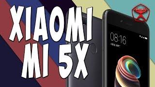 Xiaomi mi 5X. Полуфлагман :)  / Арстайл /