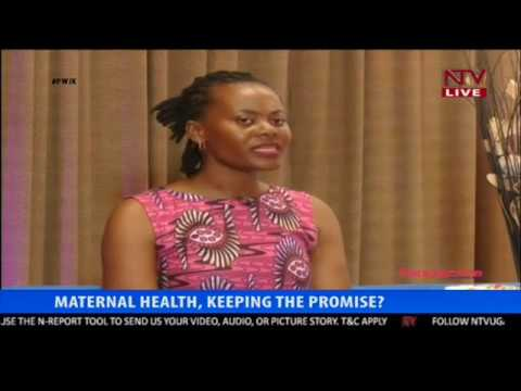 PWJK: Investments made in maternal health in Uganda