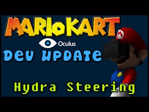 Mario Kart VR [0 1] - (Back in Dev!) Hydra Steering! — Oculus