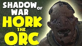 Shadow of War Funny Moments - HORK THE ORC