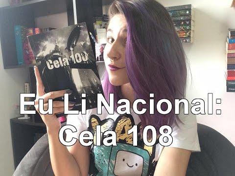 Eu Li Nacional: Cela 108