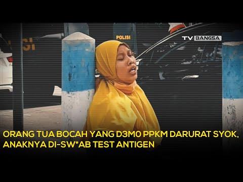 Orang Tua Bocah yang Demo PPKM Darurat Syok, Anaknya Di-Swab Test Antigen