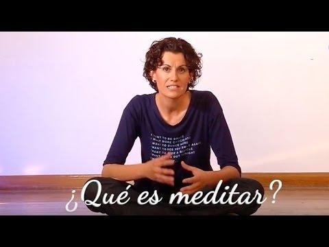 Meditación: Qué Es Meditar