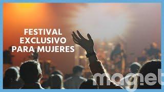 Un festival de música sólo para mujeres: una respuesta ante el acoso sexual