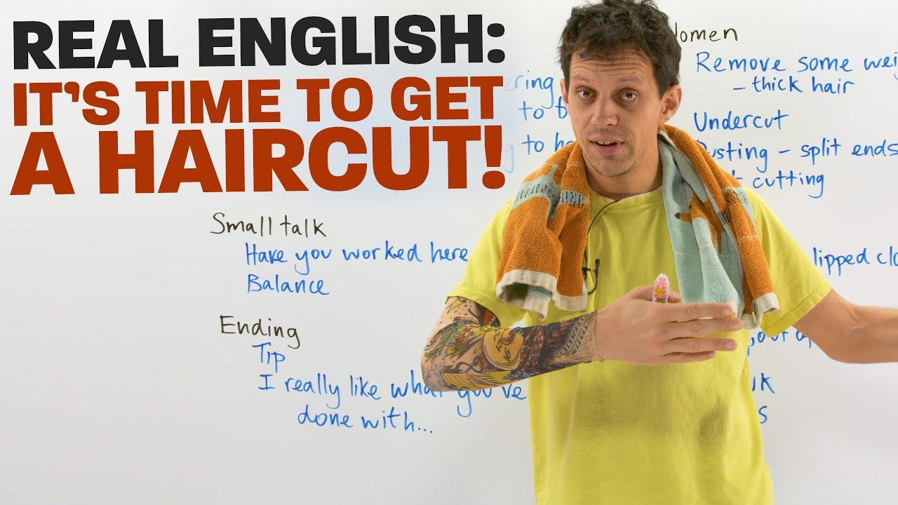 Real English Vocabulary And Expressions To Get A Haircut Engvid