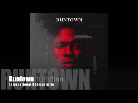 Runtown - International Badman Killa