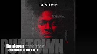 Runtown   International Badman Killa (Official Audio)